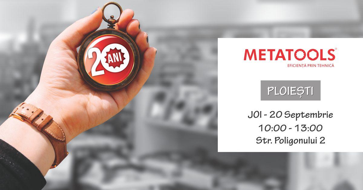 eveniment metatools 20-ani ploiesti